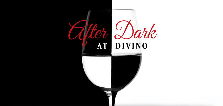 Divino Enoteca Wine Bar - After Dark Promotion