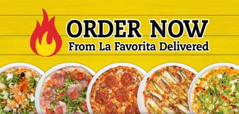 Order Now From La Favorita Delivered Pizzas